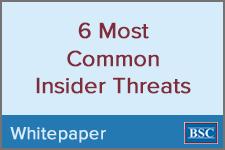6 Most Common Insider Threats